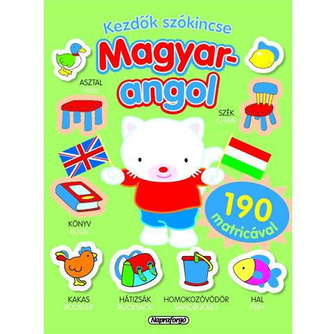 Kezdők szókincse - Magyar-Angol matricás készségfejlesztő könyv ... 0138d680ba
